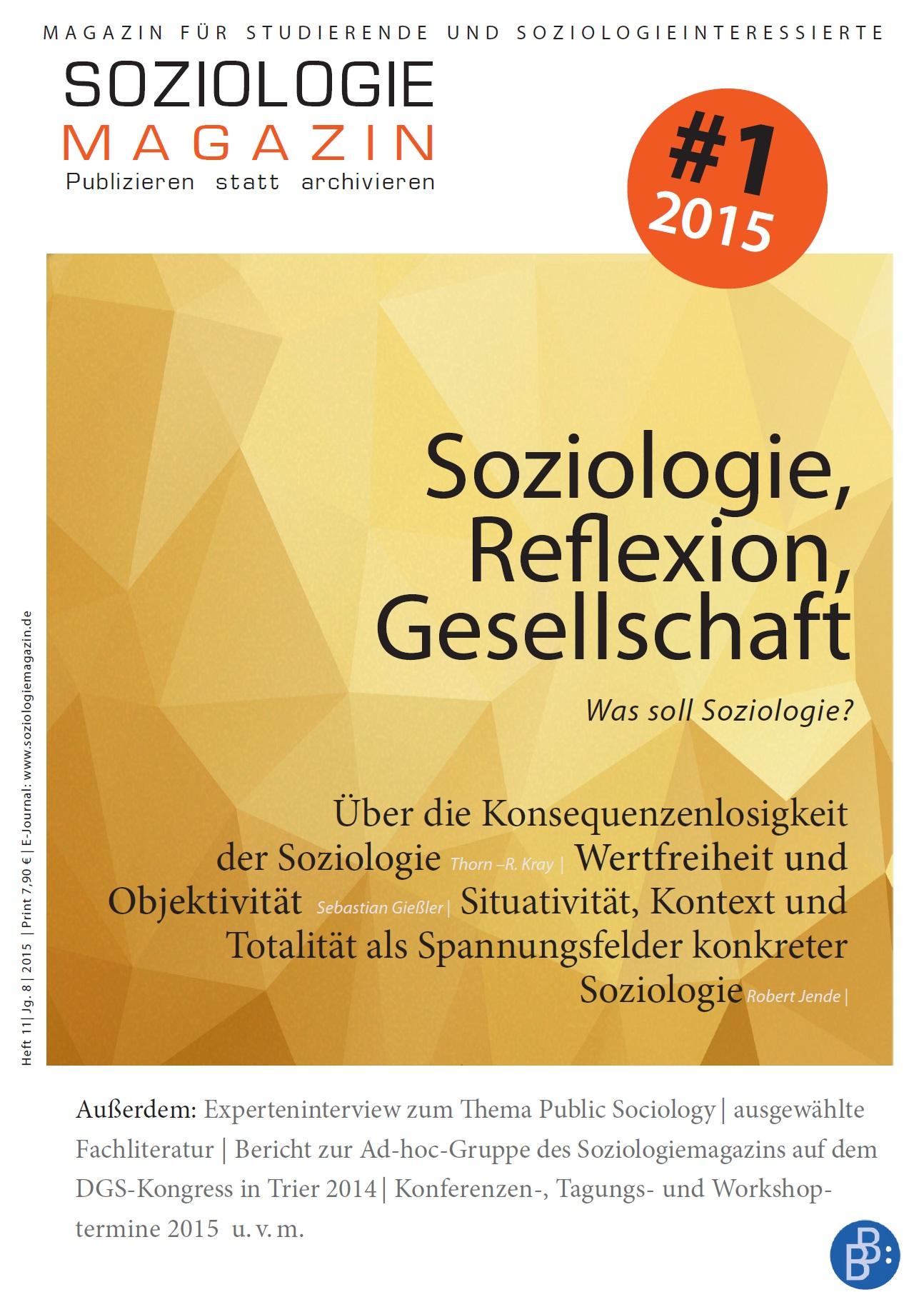 Soziologie, Reflexion, Gesellschaft - Was soll Soziologie?