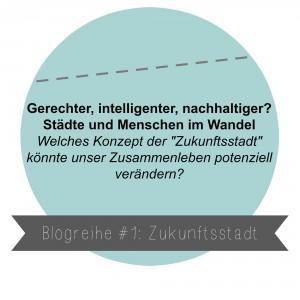 Blogreihe_Zukunftsstadt